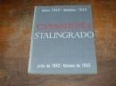 Сталинград. Июль 1942 - февраль 1943 года.1966 г.